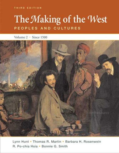 9780312452964: The Making of the West: Peoples and Cultures, Vol. 2: Since 1500