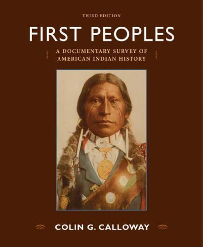 9780312453732: First Peoples: A Documentary Survey of American Indian History