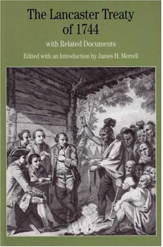 9780312454142: The Lancaster Treaty of 1744: With Related Documents (Bedford Series in History and Culture)