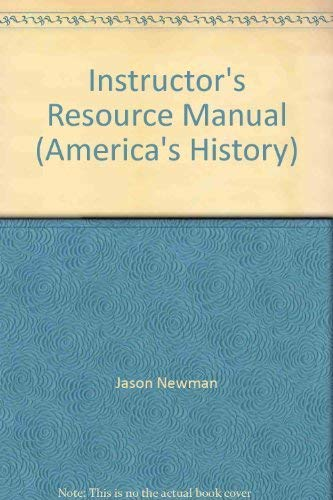 Instructor's Resource Manual (America's History): Lynn Dumenil, David Brody, James A ...