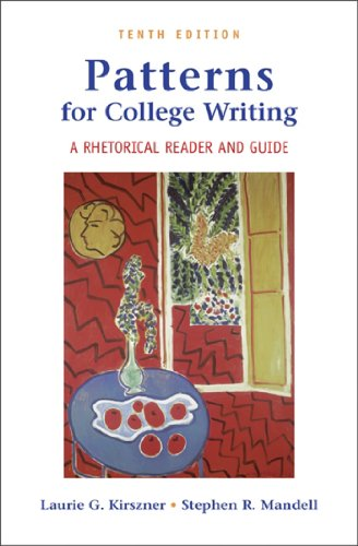 Patterns for College Writing: A High School Hardcover Edition: Mandell, Laurie G. Kirszner & ...