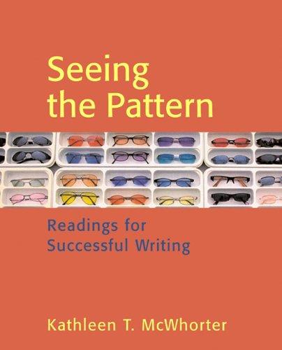Seeing the Pattern: High School Version: Kathleen T. McWhorter