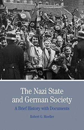 9780312454685: The Nazi State and German Society: A Brief History with Documents (Bedford Series in History and Culture)
