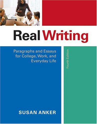 9780312456375: Real Writing: Paragraphs and Essays for College, Work, and Everyday Life
