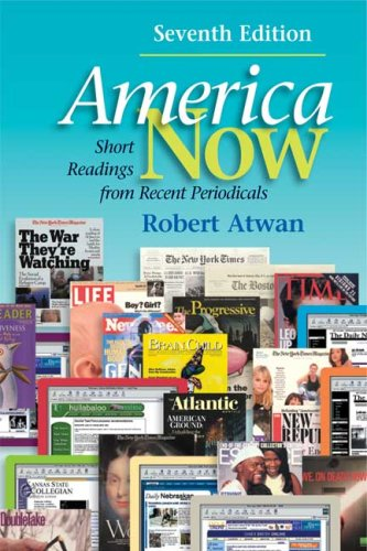 9780312457099: America Now: Short Readings from Recent Periodicals