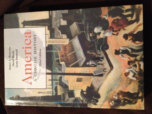America: A Concise History 3e V1 & Bedford Glossary for U.S. History (0312457502) by James A. Henretta; David Brody; Lynn Dumenil
