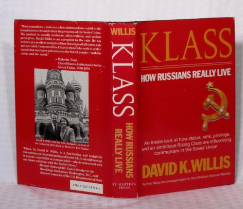9780312457631: Klass: How Russians Really Live