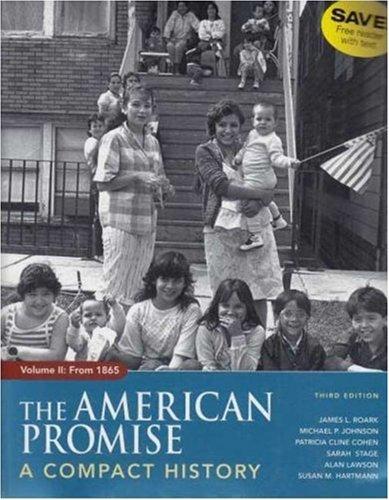American Promise Compact 3e V2 & Reading: James L. Roark,