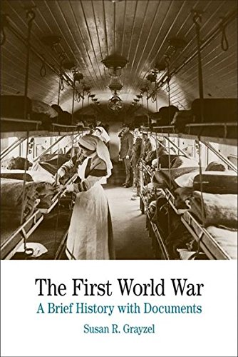 The First World War: A Brief History: Grayzel, Susan R.