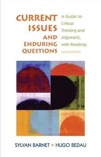 9780312459864: Current Issues and Enduring Questions: A Guide to Critical Thinking and Argument, with Readings