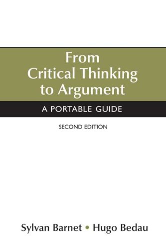 9780312459888: From Critical Thinking to Argument: A Portable Guide