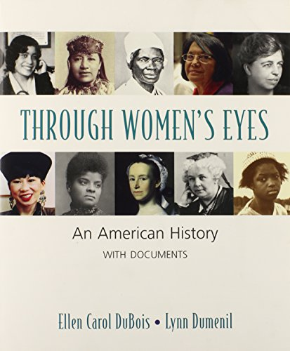 Through Women's Eyes & Women's Magazines 1940-1960 & Attitudes Toward Sex in Antebellum America (9780312462192) by Ellen Carol DuBois; Lynn Dumenil; Helen Lefkowitz Horowitz