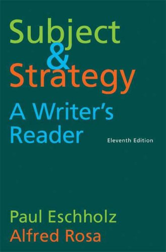 9780312462901: Subject and Strategy: A Writer's Reader
