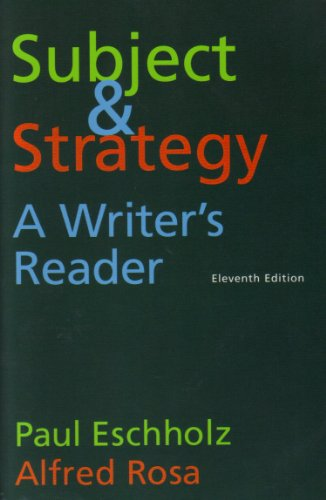 9780312463090: Subject & Strategy: A Writer's Reader, Eleventh Edition