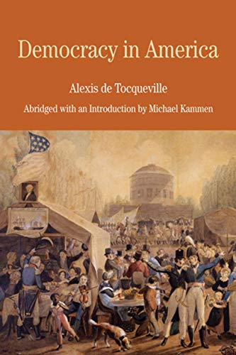 9780312463304: Democracy in America: Abridged with an Introduction by Michael Kammen (Bedford Series in History & Culture (Paperback))