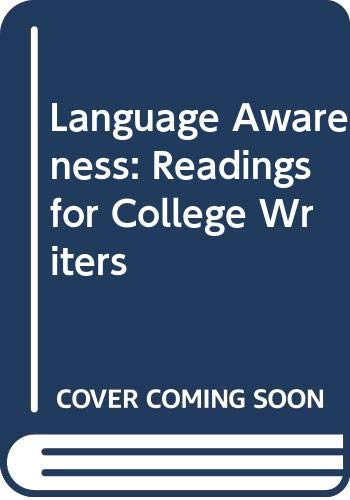 9780312463410: Language Awareness: Readings for College Writers
