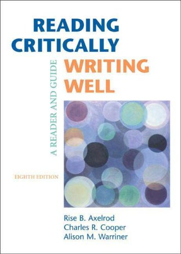 9780312463823: Reading Critically, Writing Well: A Reader and Guide