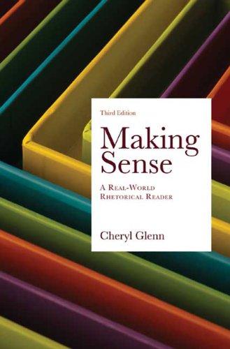 9780312463830: Making Sense: A Real-World Rhetorical Reader