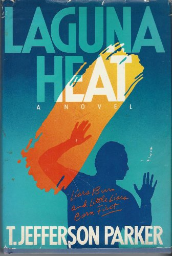 LAGUNA HEAT: Parker, Jefferson T.
