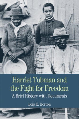 9780312464516: Harriet Tubman and the Fight for Freedom: A Brief History with Documents (The Bedford Series in History and Culture)