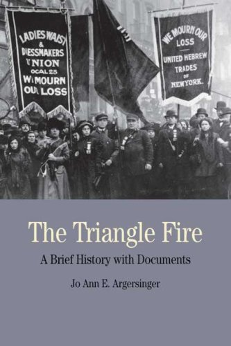 9780312464523: The Triangle Fire: A Brief History with Documents (Bedford Cultural Editions Series)