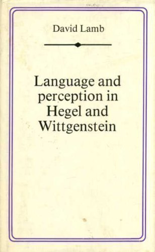 9780312466121: Language and Perception in Hegel and Wittgenstein