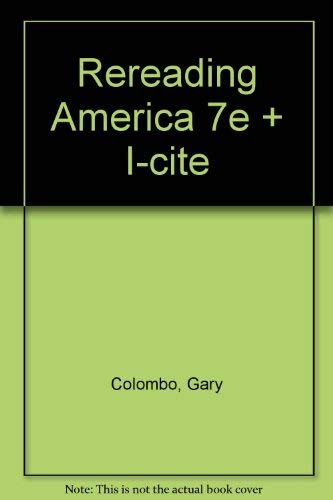 9780312467180: Rereading America 7e & i-cite