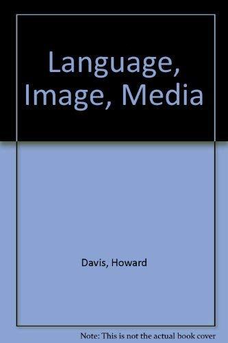 9780312467470: Language, Image, Media