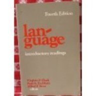 Language; Introductory Readings; Fourth Edition: Clark, Virginia P.; Paul A. Eschholz; Alfred F. ...