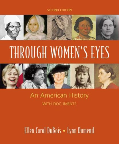 9780312468873: Through Women's Eyes: An American History with Documents: Combined Version (2nd Edition)