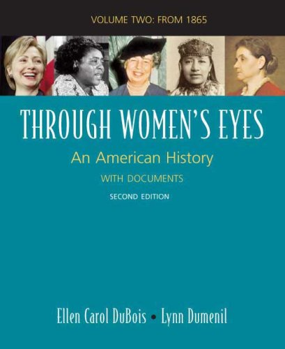 9780312468897: 2: Through Women's Eyes, Volume Two: An American History with Documents: Since 1865