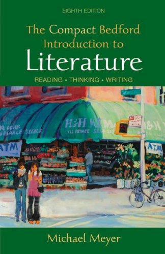 9780312469597: The Compact Bedford Introduction to Literature: Reading, Thinking, Writing