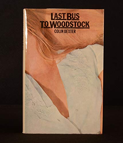 9780312470050: Last Bus to Woodstock