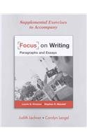 Supplemental Exercises to Accompany Focus on Writing (0312470126) by Laurie G. Kirszner; Stephen R. Mandell