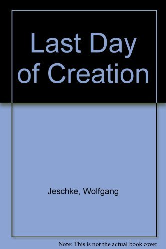 9780312470616: Last Day of Creation