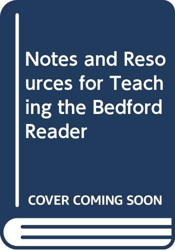 9780312472054: Notes and Resources for Teaching the Bedford Reader