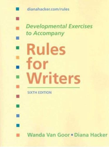 Developmental Exercises to Accompany Rules for Writers: Diana Hacker