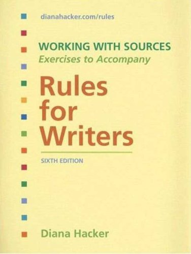 9780312472801: Working With Sources: Exercises to Accompany Rules for Writers