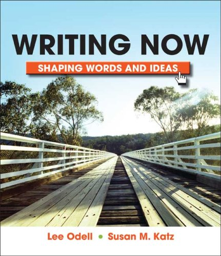 9780312473471: Writing Now: Shaping Words and Images