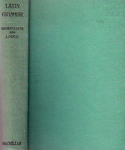 9780312473556: Gildersleeve's Latin Grammar