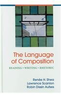 9780312473570: Language of Composition & i-claim & i-cite