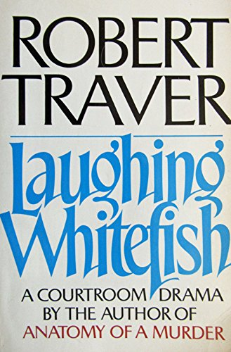 9780312474867: Laughing whitefish