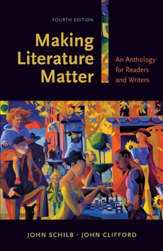 9780312474911: Making Literature Matter: An Anthology for Readers and Writers