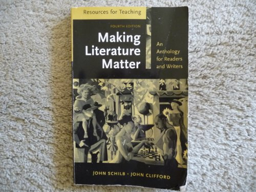 9780312474928: Resources For Teaching Making Literature Matter: An Anthology For Readers And Writers, R