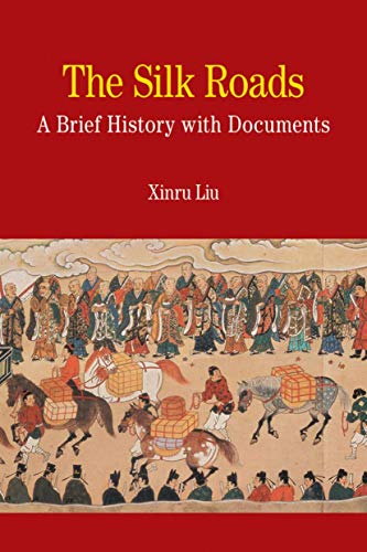 9780312475512: The Silk Roads: A Brief History with Documents (Bedford Series in History & Culture (Paperback))
