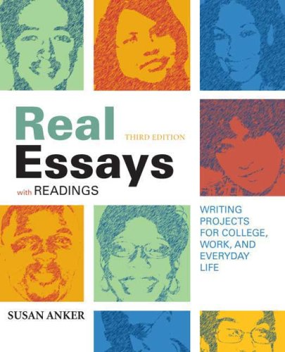 9780312475741: Real Essays with Readings: Writing Projects for College, Work, and Everyday Life