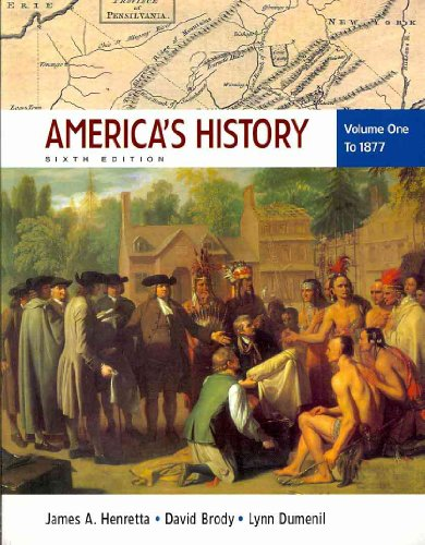 America's History 6e V1 & Narrative of: Henretta, James A.,