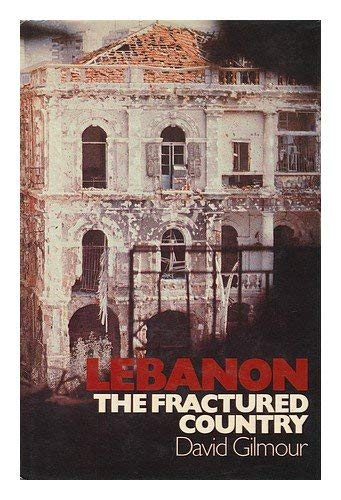 9780312477387: Lebanon: The Fractured Country