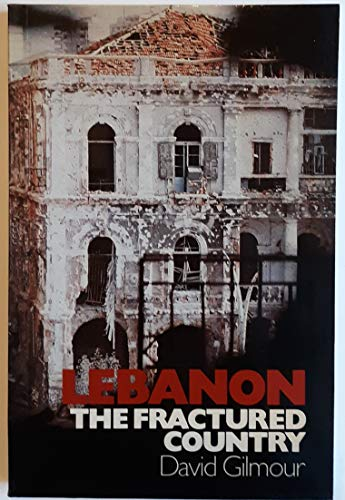 9780312477394: Lebanon: The Fractured Country