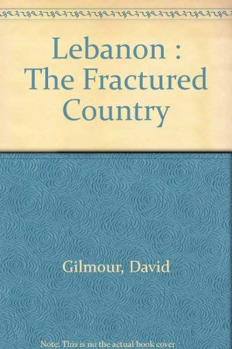 Lebanon: The Fractured Country: David Gilmour